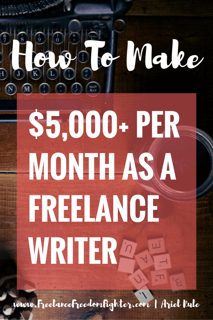 how i consistently earn 5 000 per month as a lance writer want to learn how to make money as a lance writer explains how she