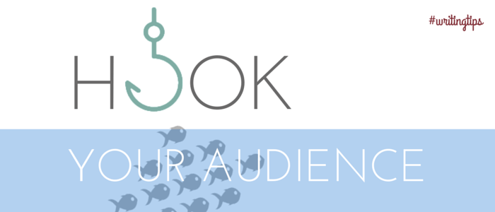 Blog Writing Tips: Learn To Hook your audience