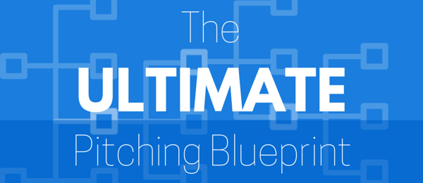 The Ultimate Pitching Blueprint
