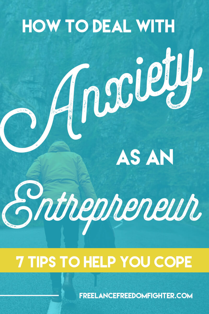 Deal with Anxiety as an Entrepreneur