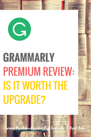 GRAMMARLY PREMIUM REVIEW- IS IT WORTH THE UPGRADE-